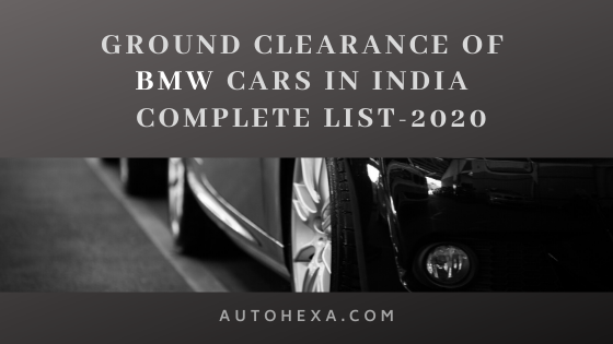 BMW All Models Ground Clearance in mm