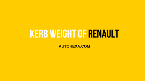 #5 Kerb Weight of All Models – Renault, Ford, MG, & Jeep,  Duster, Kwid, Captur, Triber, Lodgy